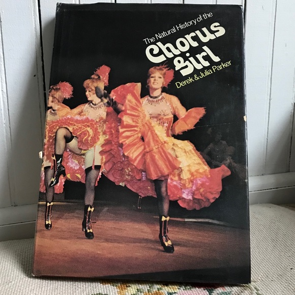 The Natural History of the Chorus Girl Hard cover
